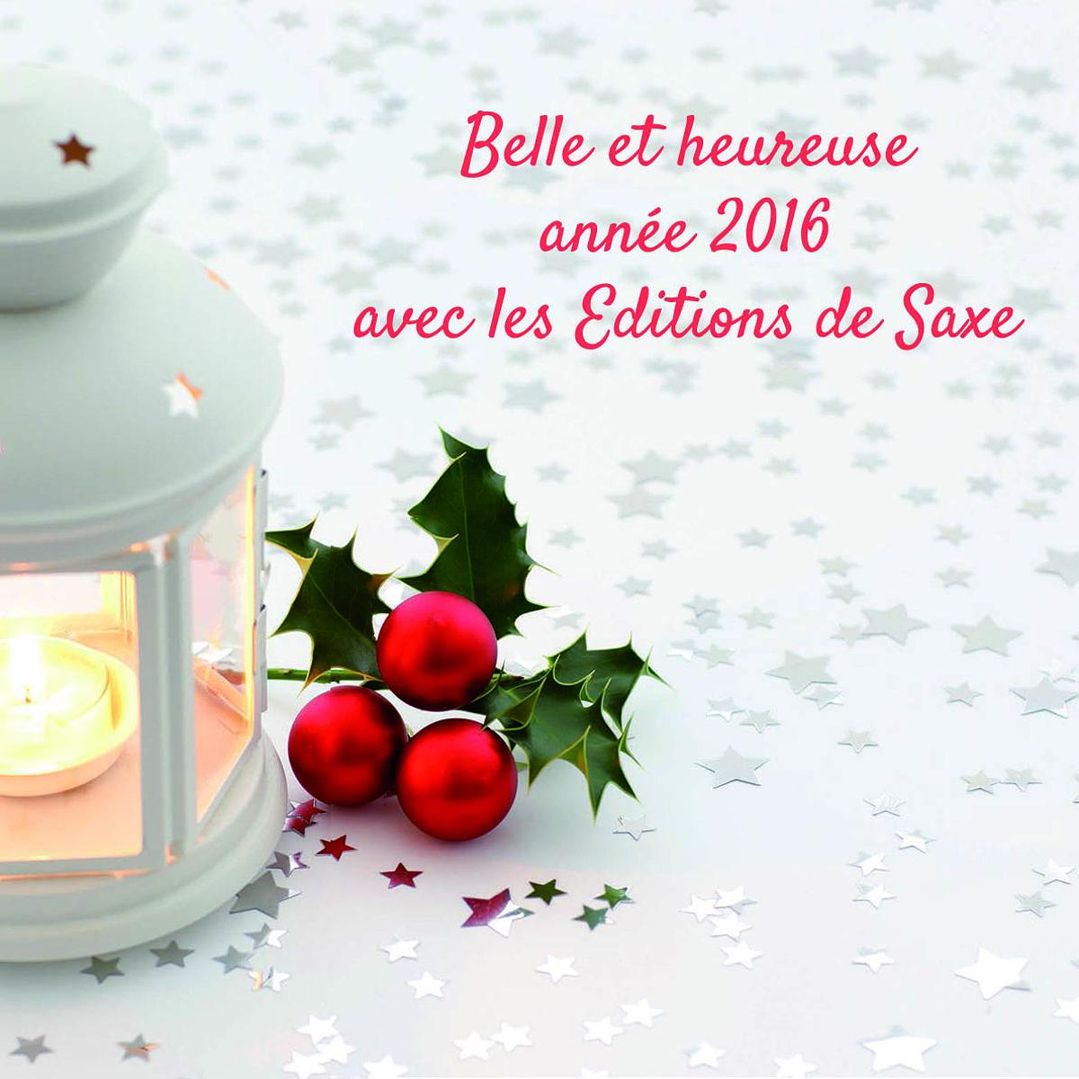 Bonne ann e meilleurs voeux saxe - Edition de saxe ...