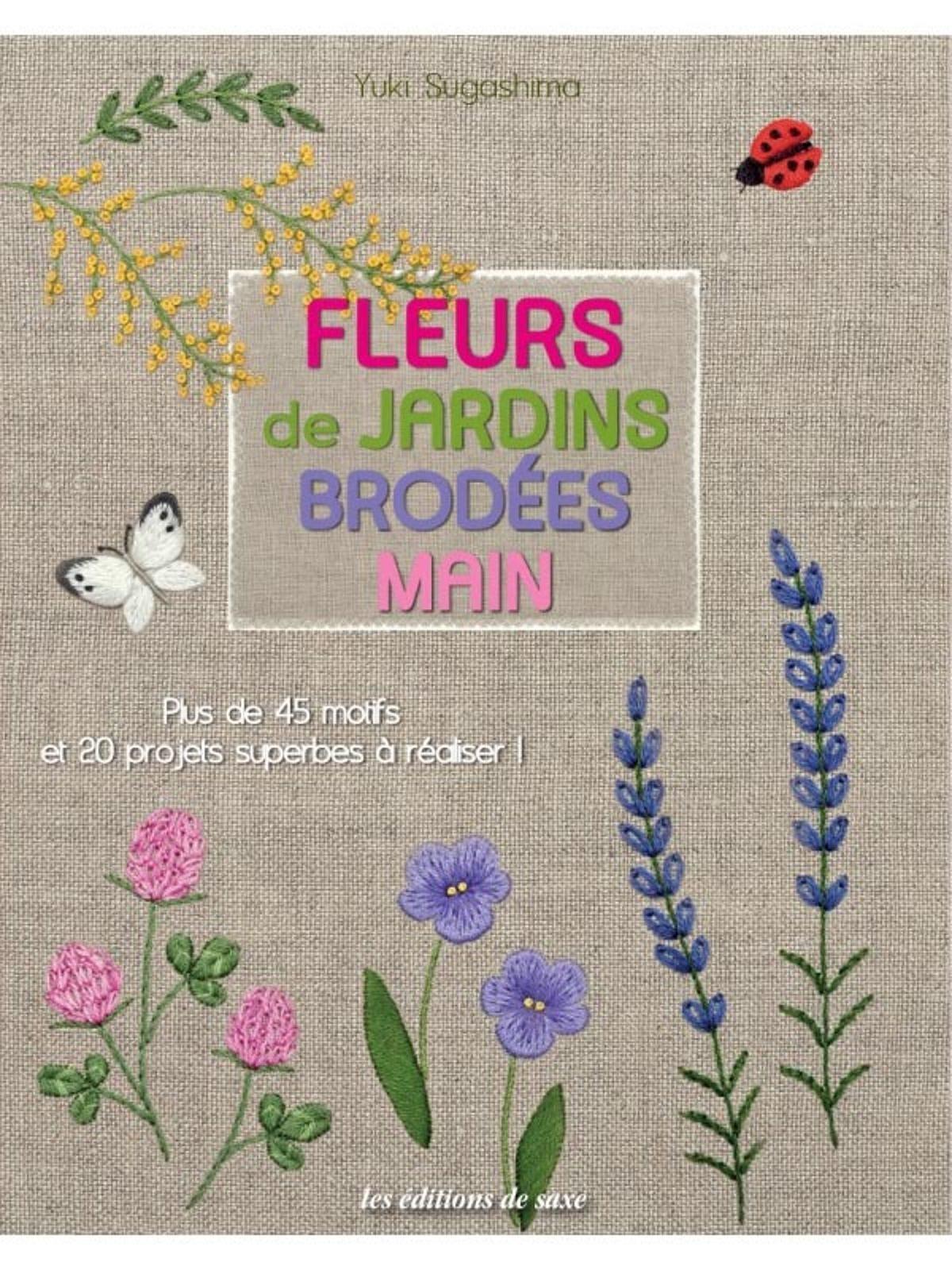fleurs de jardins brodees mains