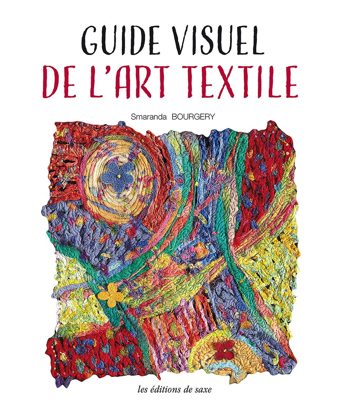 MLAB287_guide visuel de l'art textile de Smaranda Bourgery